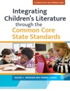 Integrating Childrens Literature Through The Common Core State Standards