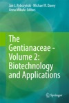 The Gentianaceae - Volume 2 Biotechnology And Applications