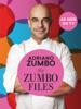 The Zumbo Files - Adriano Zumbo