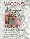 Vaccines The Biggest Medical Fraud In History