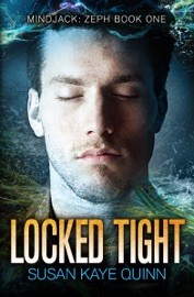 Locked Tight - Susan Kaye Quinn Book
