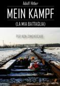 Mein Kampf (La mia battaglia)