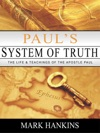 Pauls System Of Truth