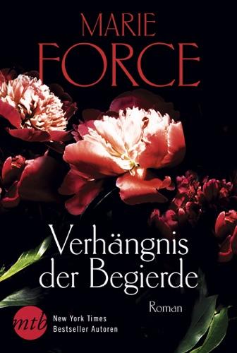 Marie Force - Verhängnis der Begierde