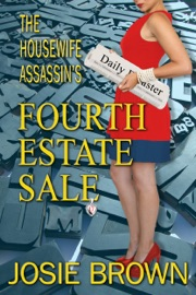 THE HOUSEWIFE ASSASSINS FOURTH ESTATE SALE