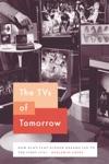 The TVs Of Tomorrow