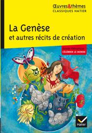 La Genèse et autres récits de création