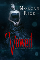 Morgan Rice - Vowed (Book #7 in the Vampire Journals) artwork