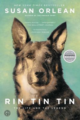 Rin Tin Tin - Susan Orlean book