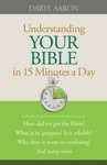 Understanding Your Bible In 15 Minutes A Day