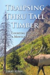 Traipsing Thru Tall Timber