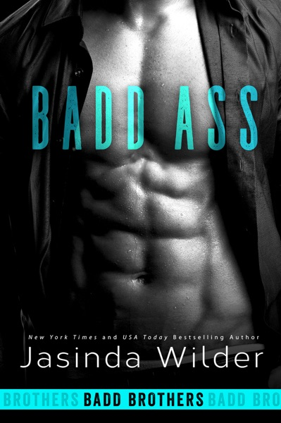 Badd Ass - Jasinda Wilder book cover