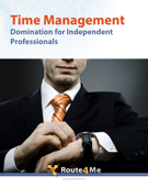 Time Management Domination for Independent Professionals