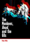 The Monkees Head And The 60s