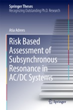 Risk Based Assessment Of Subsynchronous Resonance In AC/DC Systems