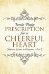 Prescription For A Cheerful Heart
