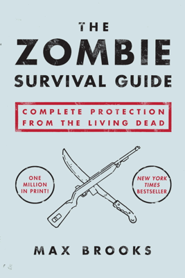 The Zombie Survival Guide - Max Brooks book