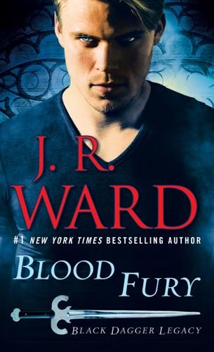 J.R. Ward - Blood Fury
