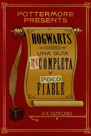 Hogwarts: una guía incompleta y poco fiable PDF Download