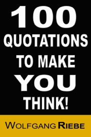 100 Quotations to Make You Think! book summary