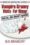 Vampire Granny Visits For Dinner