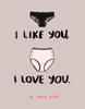 Carissa Potter Carlson - I Like You, I Love You artwork