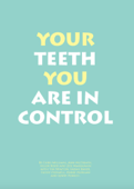 Your teeth you are in control