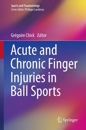 Grégoire Chick - Acute and Chronic Finger Injuries in Ball Sports