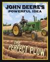 John Deeres Powerful Idea