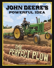 John Deere's Powerful Idea