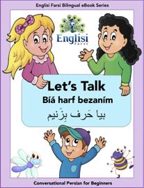 Englisi Farsi Bilingual eBook Series: Let's Talk book