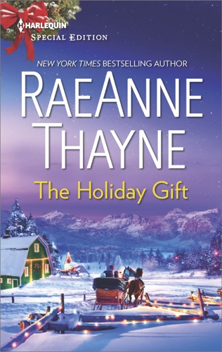 RaeAnne Thayne - The Holiday Gift