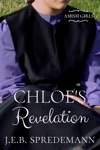 Chloes Revelation Amish Girls Series - Book 3