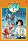 The Case Of The Florida Freeze Santa Claus Super Spy 1