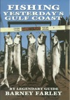 Fishing Yesterdays Gulf Coast
