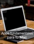 Aplicaciones fundamentales para tu Mac
