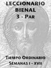 Leccionario Bienal III Ao Par Semanas I-XVII Tiempo Ordinario