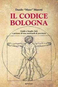 Il codice Bologna Book Cover