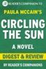 Circling the Sun: A Novel By Paula McCain I Digest & Review