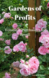 Gardens of Profits Volume 2: Purchasing for Resell