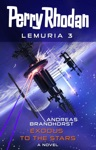 Perry Rhodan Lemuria 3 Exodus To The Stars
