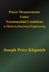 Power Measurements Under Nonsinusoidal Conditions A Thesis In Electrical Engineering