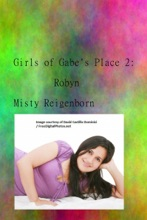 Girls Of Gabe's Place 2: Robyn