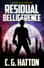 C.G. Hatton - Residual Belligerence (Thieves' Guild: Book One)  artwork