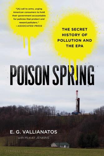 E.G. Vallianatos & McKay Jenkins - Poison Spring