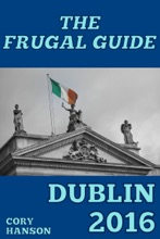 The Frugal Guide: Dublin