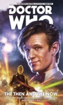 Doctor Who The Eleventh Doctor Collection Volume 4 - The Then And The Now