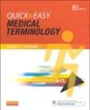 Quick  Easy Medical Terminology - E-Book
