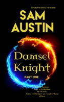 Damsel Knight: Part One