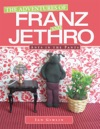 The Adventures Of Franz And Jethro